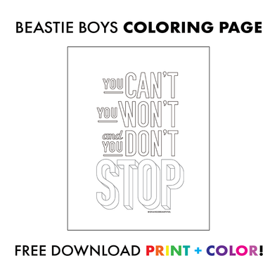 Beastie Boys Coloring Page - You Can't Stop!
