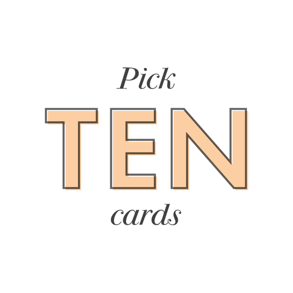 PICK 10 CARDS!