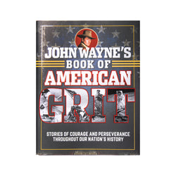 John Wayne Book of American Grit Book