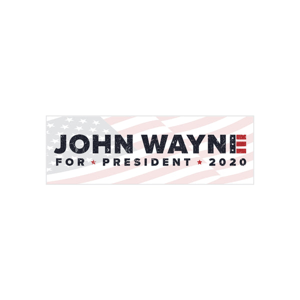 John Wayne For President Flag Bumper Sticker