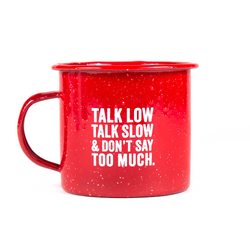 Talk Low Tin Mug