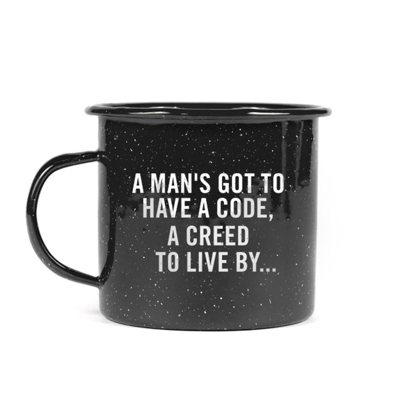 Man's Gotta Have Code Tin Mug