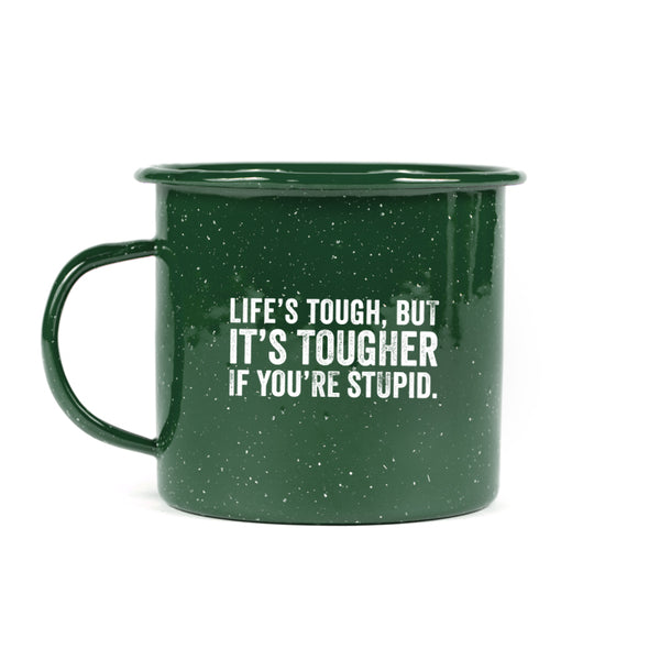 Tough If Stupid Tin Mug