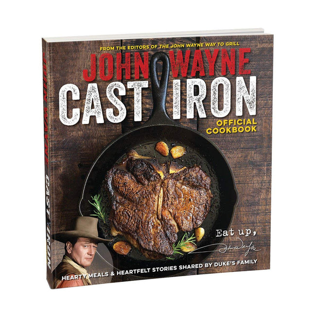 Official John Wayne John Wayne Cast Iron Official Cookbook