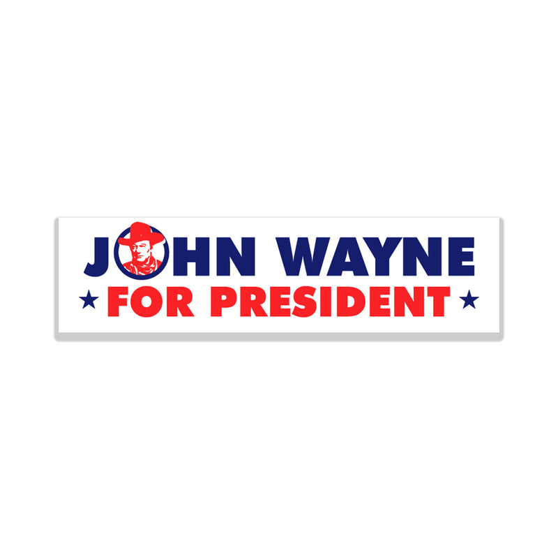 John Wayne For President Sticker