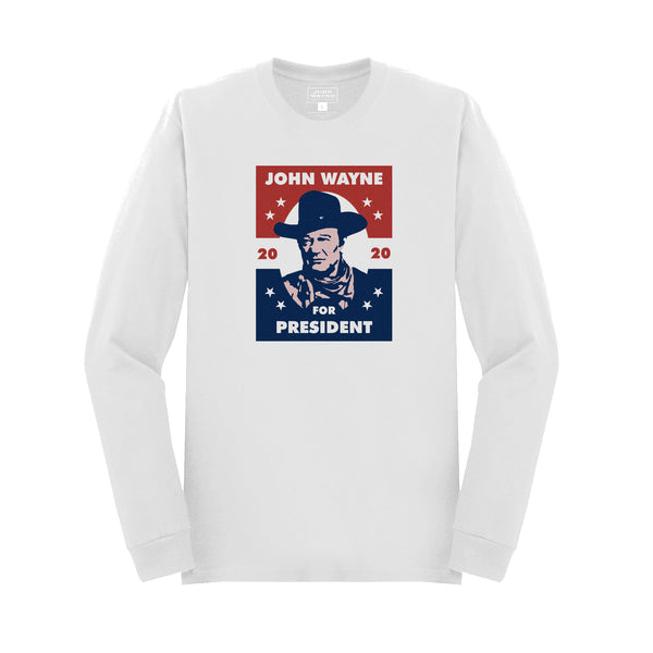 John Wayne For President Long Sleeve- White