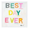 Best Day Ever Art Print
