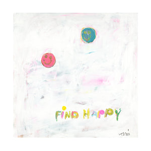 Find Your Happy Art Print