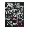 It Must Be Big Love Art Print