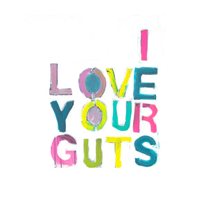 I Love Your Guts XL Paperless Wallpaper (single)