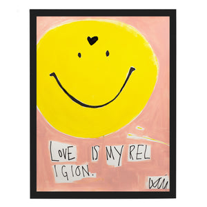 Love Is My Religion Art Print