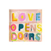 Love Opens Doors Block of Love