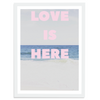 Love Is Here (Vertical)