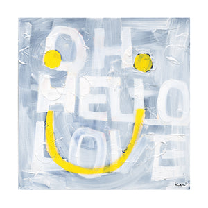 Oh Hello Smiley Art Print