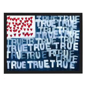 Red, White + True Flag Art Print