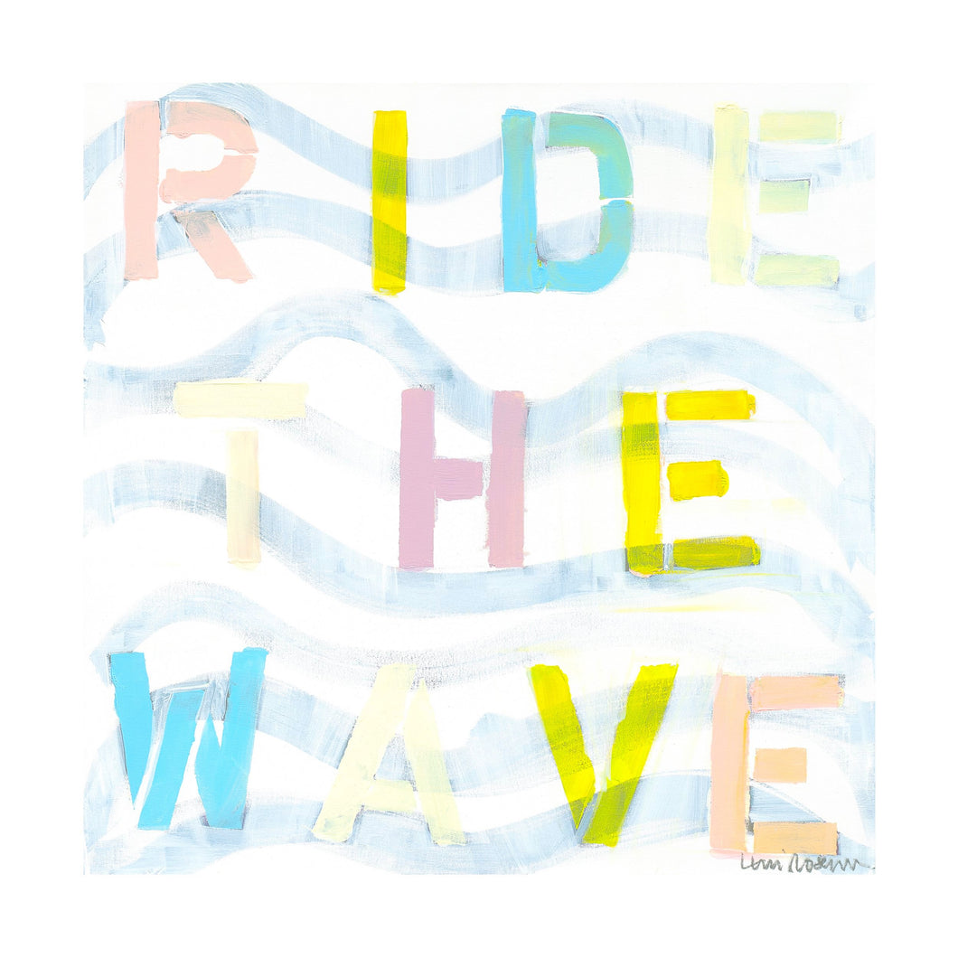 Ride The Wave Too Art Print