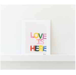 Love Is Here Mini Art Print