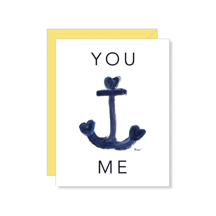 You Anchor Me Card