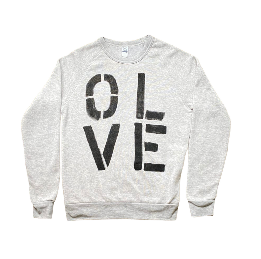 Olive You Gray Sweatshirt