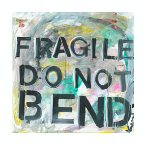Fragile Do Not Bend Art Print