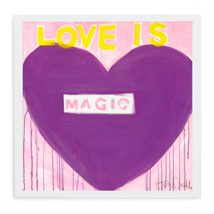 Love Is Magic No. 2 Art Print