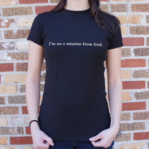 Ladies We're On A Mission From God T-Shirt - Patriotic Faith