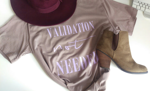 Validation not Needed Tshirt Brown / Lilac Font Empowerment Tshirts