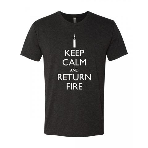 Keep Calm & Return Fire Tee