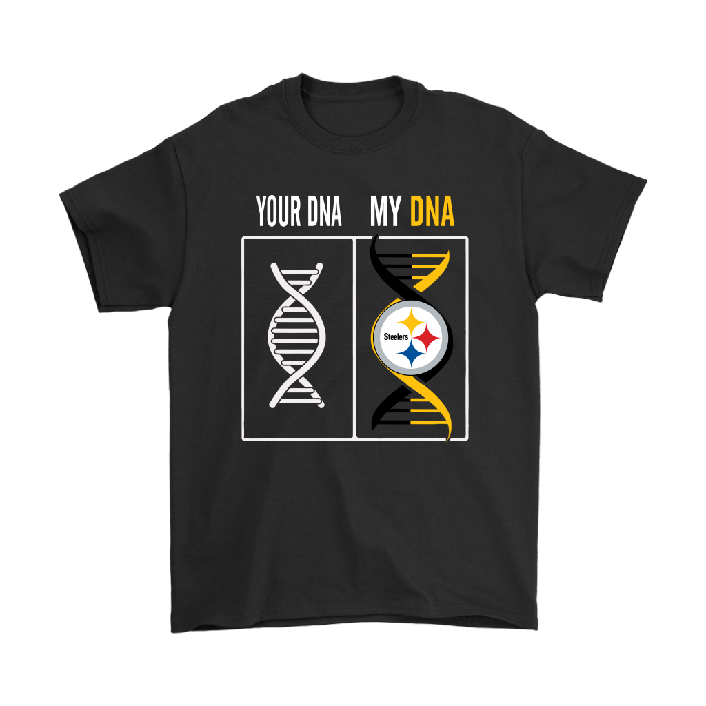 419e6181d My DNA Is The Pittsburgh Steelers Football NFL Shirts – American ...
