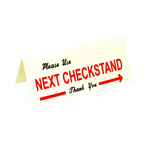 """Please Use Next Checkstand"" Sign"