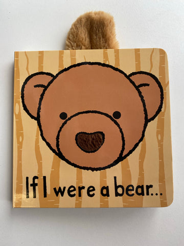If I were a bear board book by Jelly cat