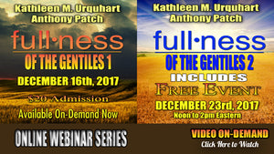 Webinar - Fullness Of The Gentiles 1 & 2
