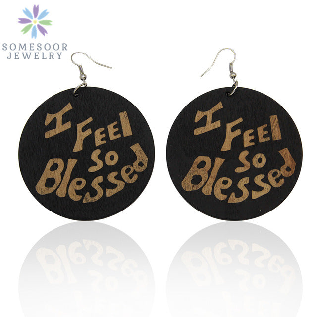 SOMESOOR Trendy Large Africa Wood Earrings Carved I Feel Blessed Afrocentric Empowered Black Women Laser Engraving Jewelry Gift