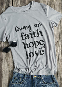 Living On Faith Hope And Love T-Shirt Christian unisex cotton summer tees women fashion