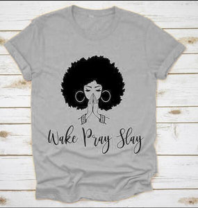 Wake Pray Slay T-Shirt Graphic Letter Casual Wake Sloan Tee Black Queen Girl Power