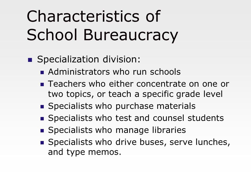 Bureaucracy in the School System