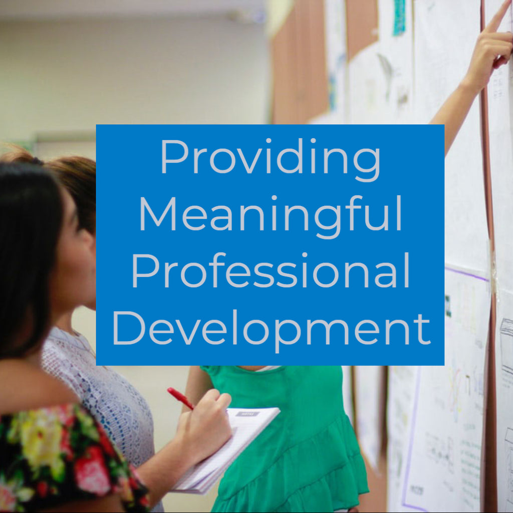 Providing Meaningful Professional Development