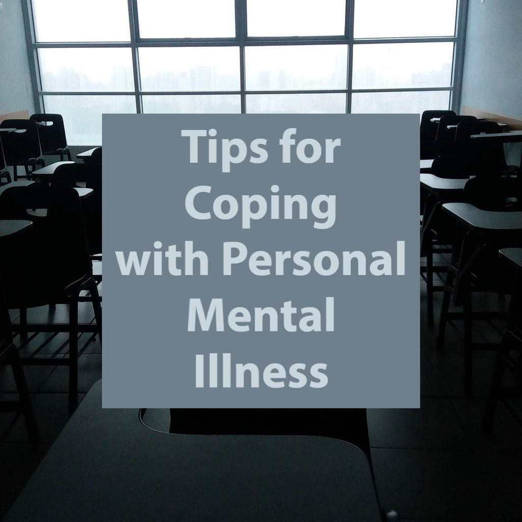 Tips for Coping with Personal Mental Illness