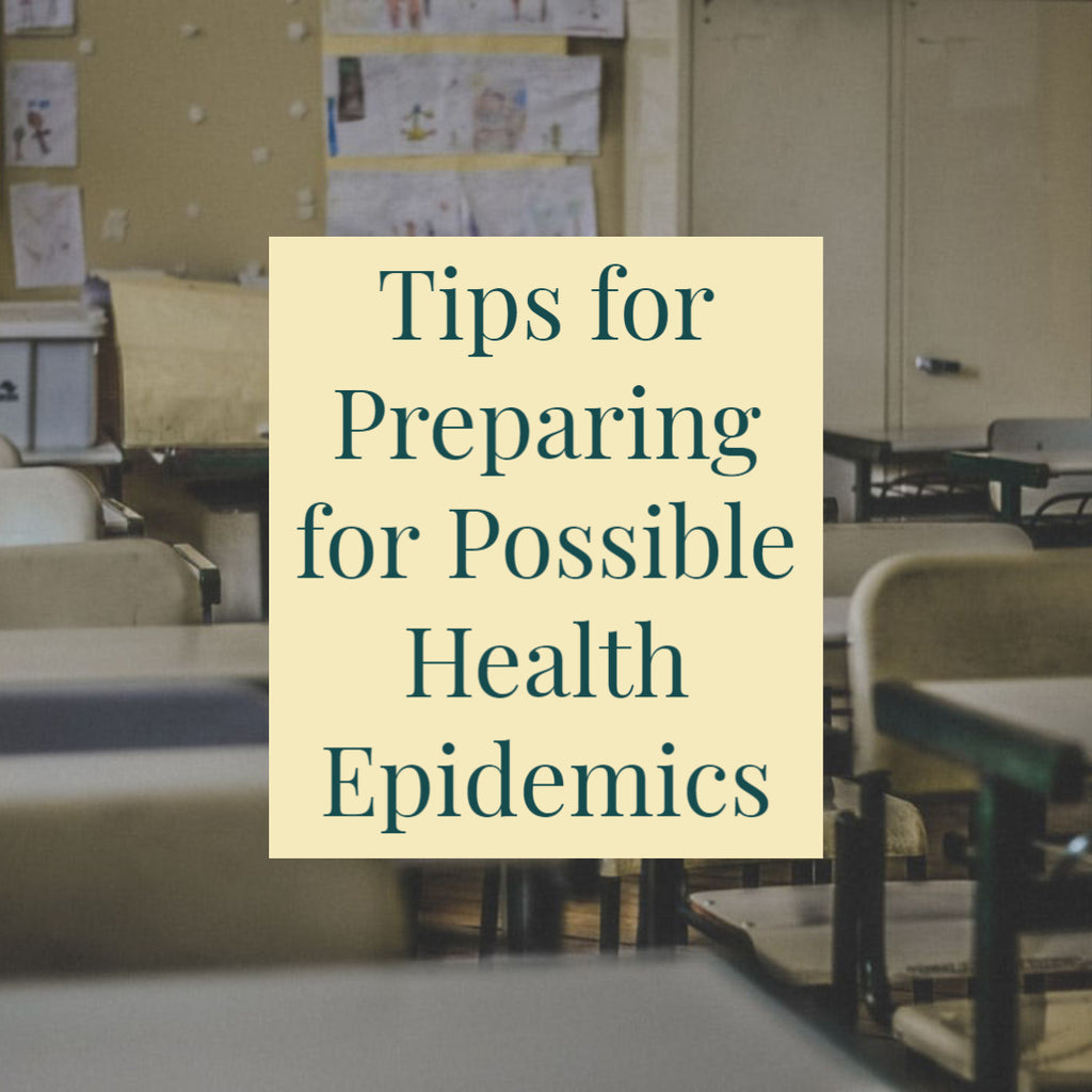 Tips for Preparing for Possible Health Epidemics