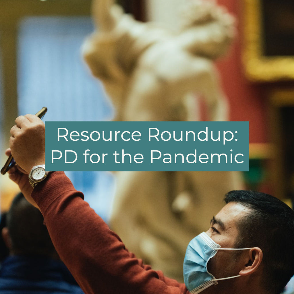 Resource Roundup: PD for the Pandemic