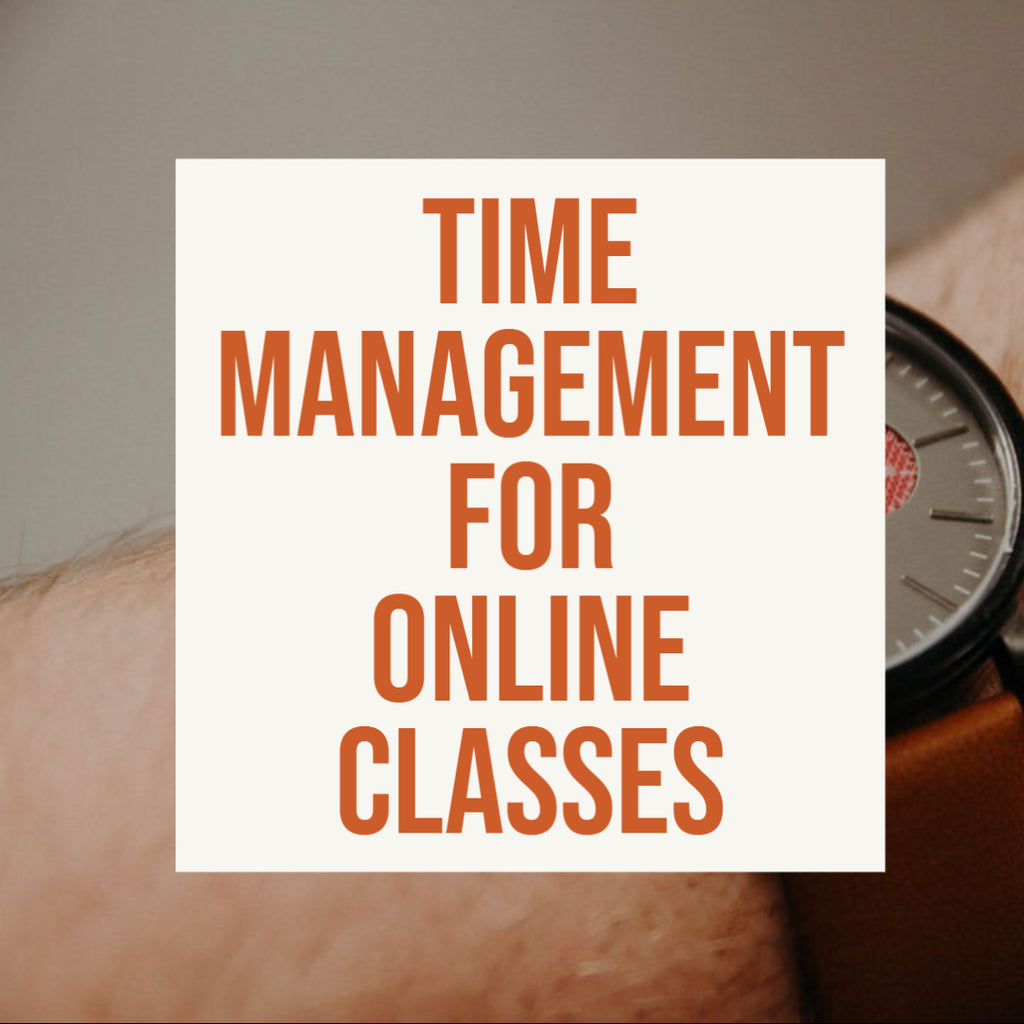 Time Management for Online Classes