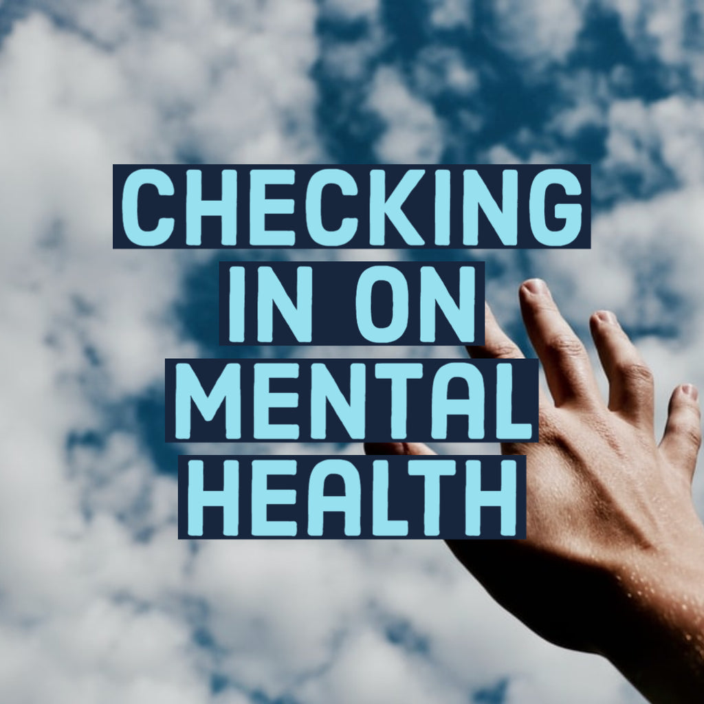 Checking in on Mental Health