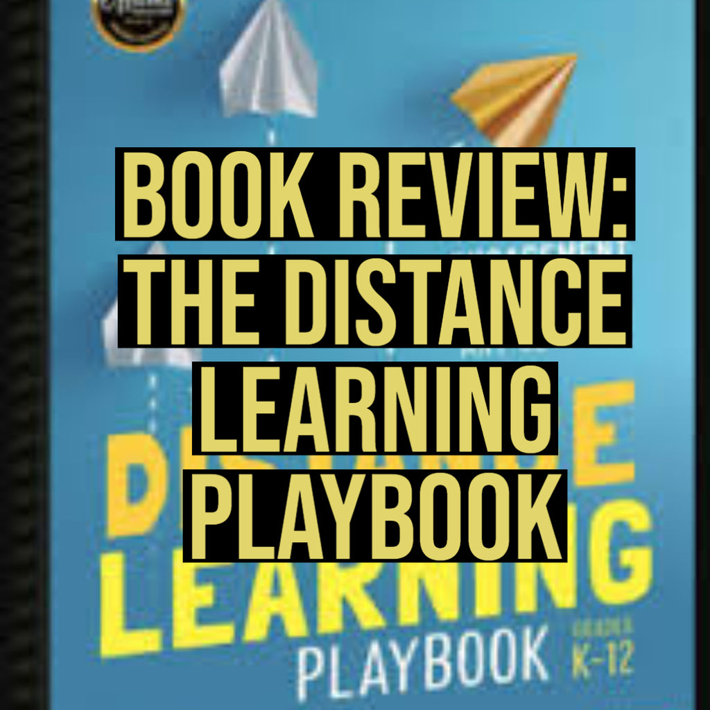 Book Review: The Distance Learning Playbook
