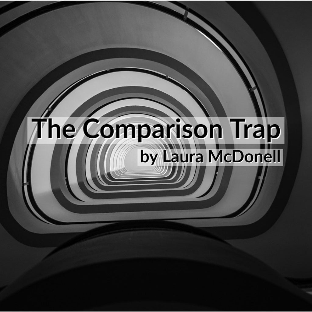 The Comparison Trap by Laura McDonell