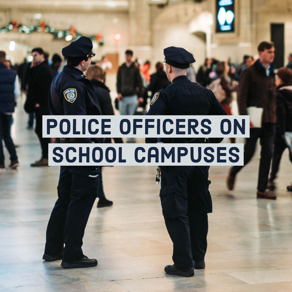 Police Officers on School Campuses