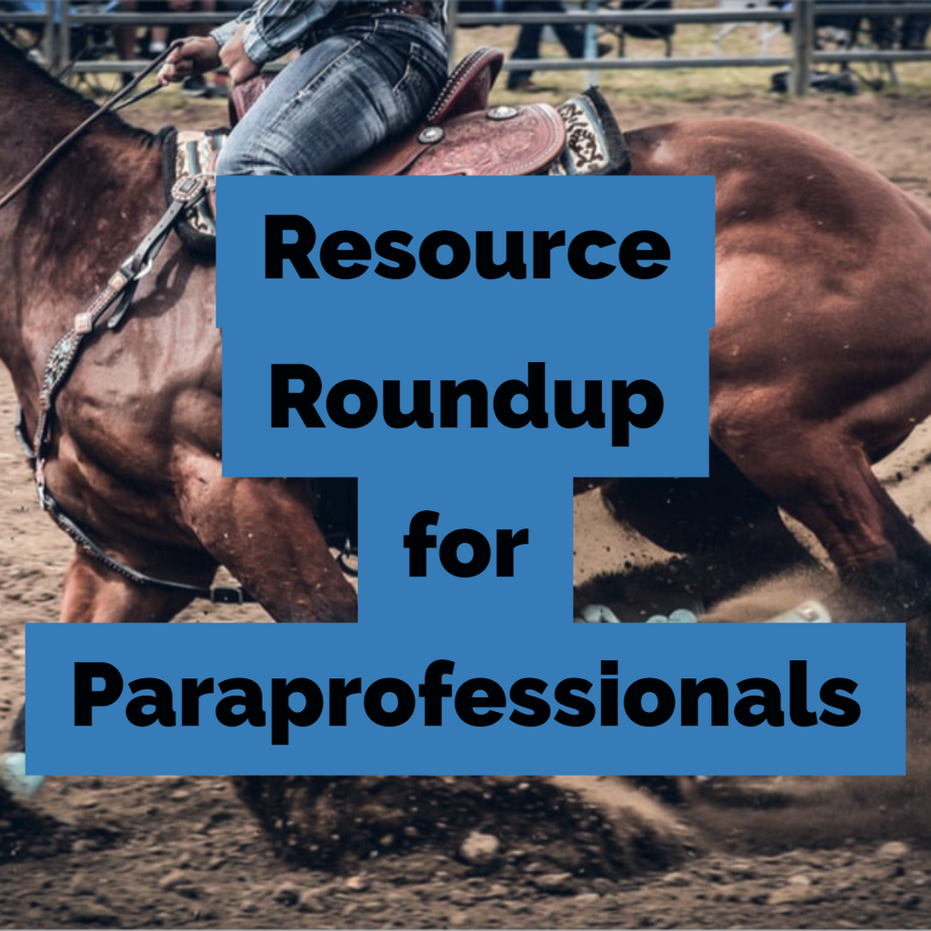 Resource Roundup for Paraprofessionals