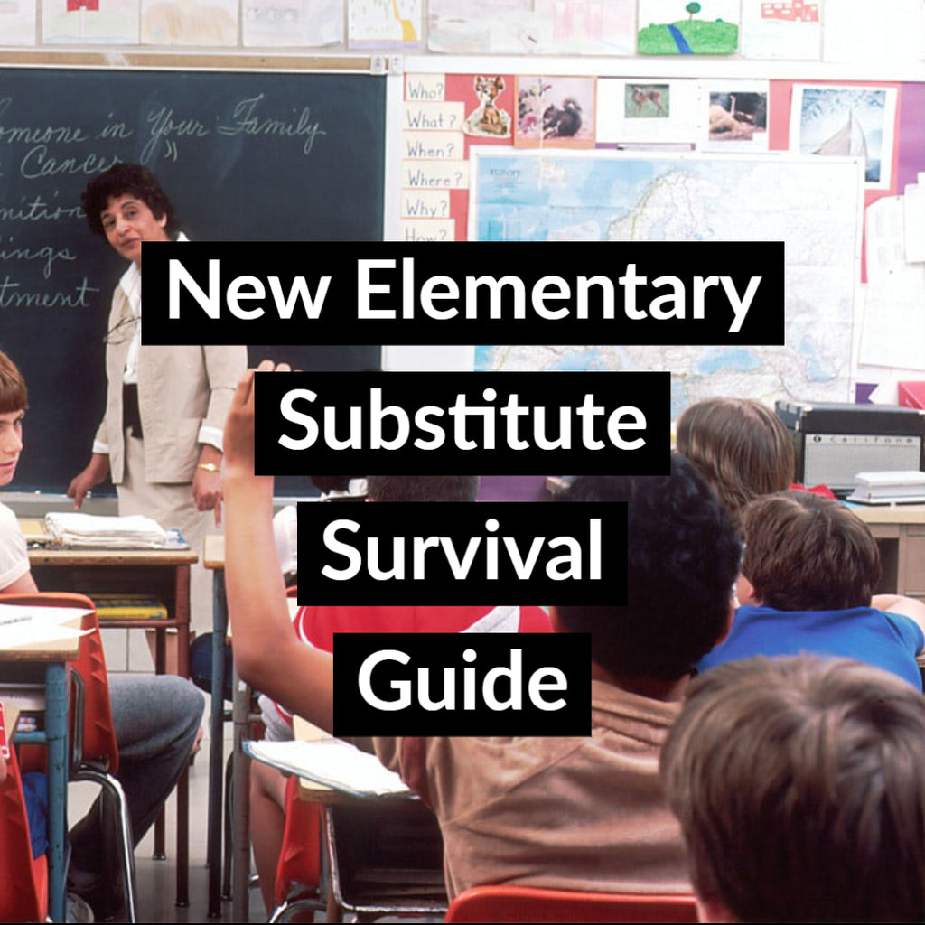 New Elementary Substitute Survival Guide