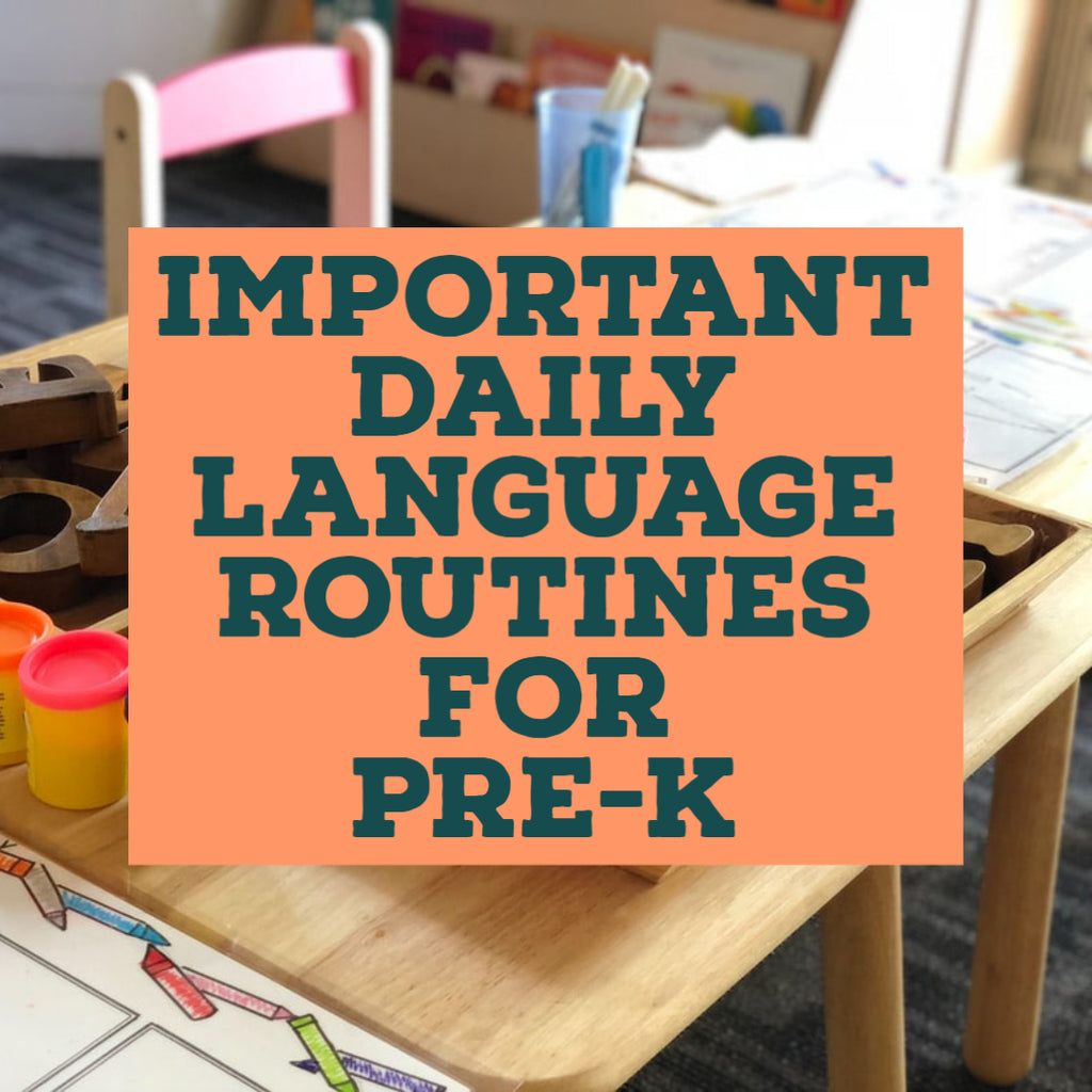 Important Daily Language Routines for Pre-K