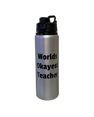 Worlds Okayest Teacher - 25oz Aluminum Water Bottle