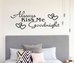 "Wall Decal ""Always Kiss Me Goodnight"" - Wishfulwall"